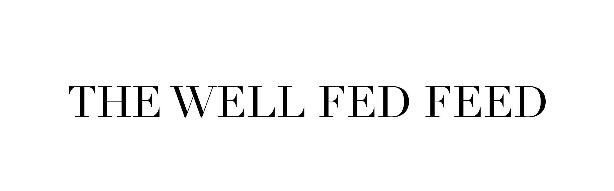 The Well Fed Feed